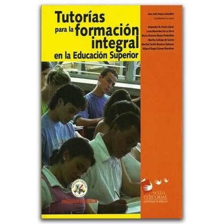 Tutorías para la formación integral en la Educación superior – Universidad de Medellín