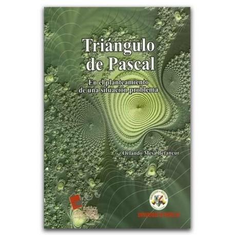 Triangulo de pascal. En el planteamiento de una situación problema -Universidad de Medellín