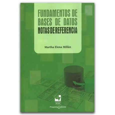 Fundamentos de bases de datos. Notas de referencia – Martha Elena Millán – Universidad del Valle