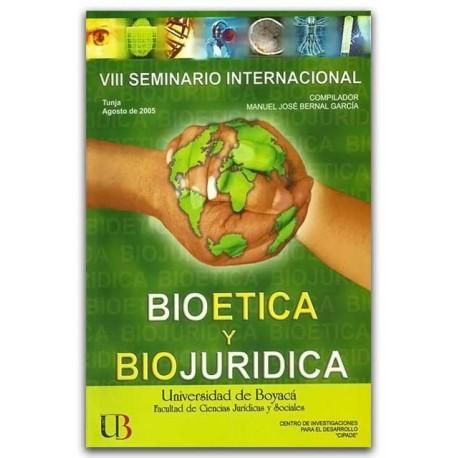 Bioética y biojuridica - Manuel José Bernal García – Universidad de Boyacá