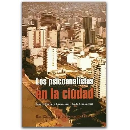 Los psicoanalistas en la ciudad –La Carreta Editores