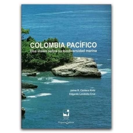 Colombia Pacífico, Una visión sobre su biodiversidad marina – Universidad del Valle