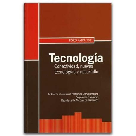 Tecnología conectividad, nuevas tecnologías y desarrollo – Politécnico Grancolombiano