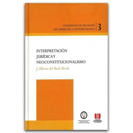 Interpretación jurídica y neoconstitucionalismo–Guillermo Sánchez Trujillo– Ediciones UNAULA