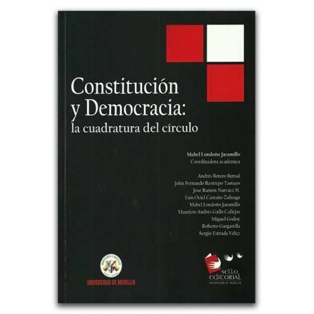Constitución y democracia: la cuadratura del círculo - Universidad de Medellín