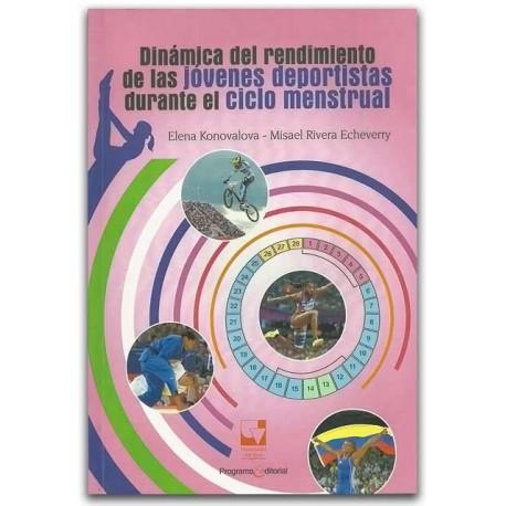 Dinámica del rendimiento de las jóvenes deportistas durante el ciclo menstrual - Universidad del Valle
