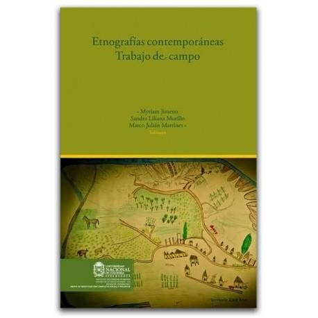 Etnografías contemporáneas, trabajo de campo - Universidad Nacional de Colombia, Sede Bogotá. Facultad de Ciencias Humanas