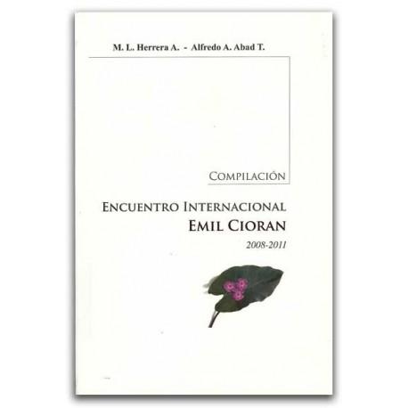 Compilación encuentro internacional. Emil Cioran 2008-2011 - Universidad Tecnológica de Pereira