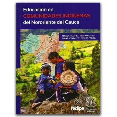 Educación en comunidades indígenas del nororiente del Cauca