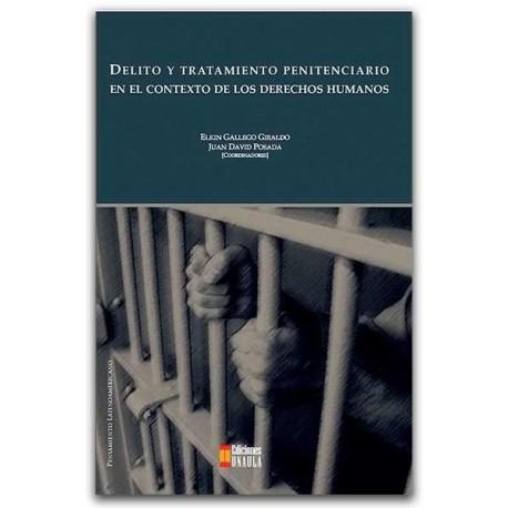 Delito y tratamiento penitenciario en el contexto de los derechos humanos – Universidad AUTONOMA de Occidente
