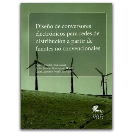 Diseño de conversores electrónicos para redes de distribución a partir de fuentes no convencionales, Sede Bogotá. Facultad de Ci