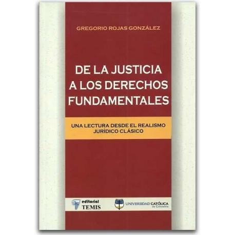 De la justicia a los derechos fundamentales – Carlos Roberto Solórzano Garavito-Universidad Católica de Colombia