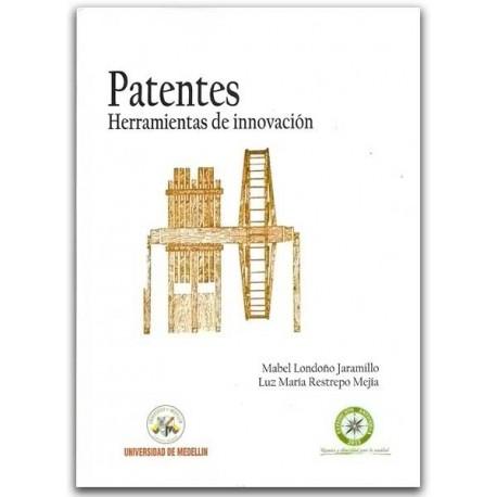 Patentes. Herramientas de innovación - Universidad de Medellín