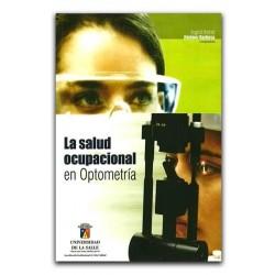 Libro La salud ocupacional en Optometría