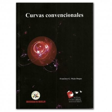Curvas convencionales - Francisco G. Mejía Duque - Universidad de Medellín