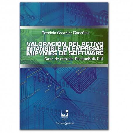 Valoración del activo intangible en empresas mipymes de software – Patricia González González – Universidad del Valle