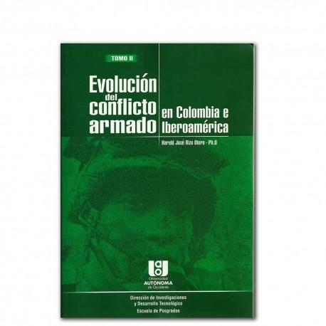 Evolución del conflicto armado en Colombia e Iberoamérica Tomo II – Harold José Rizo Otero – Universidad AUTONOMA de Occidente