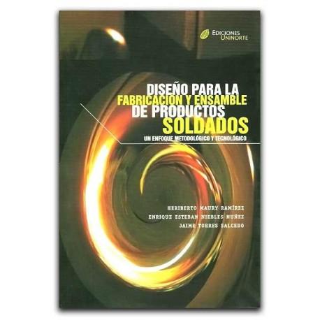Libro Diseño para la fabricación y ensamble de productos soldados