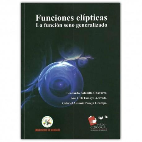 Funciones elípticas. La función seno generalizado - Universidad de Medellín