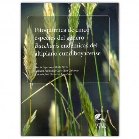Fitoquímica de cinco especies del género Baccharis endémicas del altiplano cundiboyacense