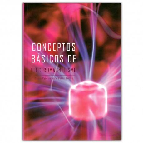 Conceptos básicos de electromagnetismo - Gladys Patricia Abdel Rahim Garzón - Universidad Distrital Francisco José de Caldas
