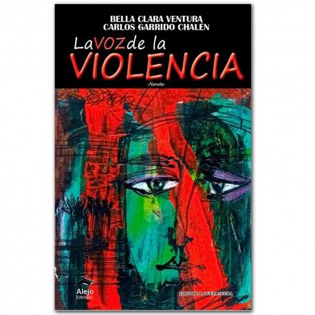 La voz de la violencia. Novela - Oveja Negra