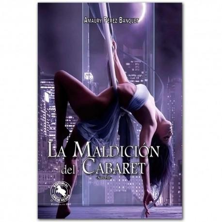 La maldición del cabaret - Amaury Pérez Benquet - Oveja Negra