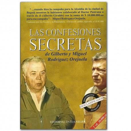 Las confesiones secretas de Gilberto y Miguel Rodríguez Orejuela - Amaury Pérez Benquet  - Oveja Negra