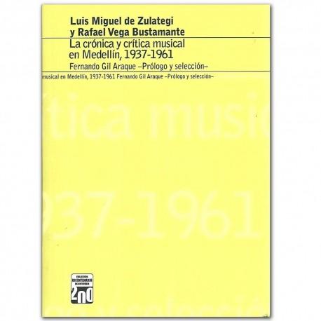 La crónica y crítica musical en Medellín, 1937-1961