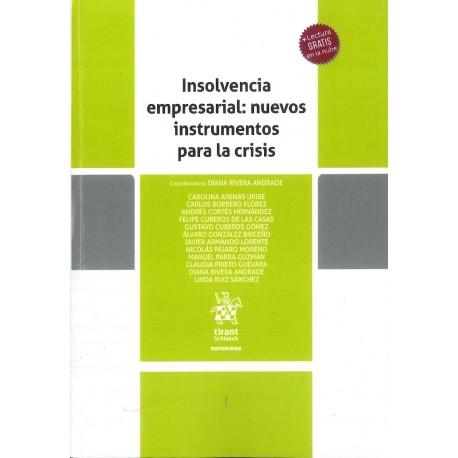 Insolvencia empresarial: nuevos instrumentos para la crisis
