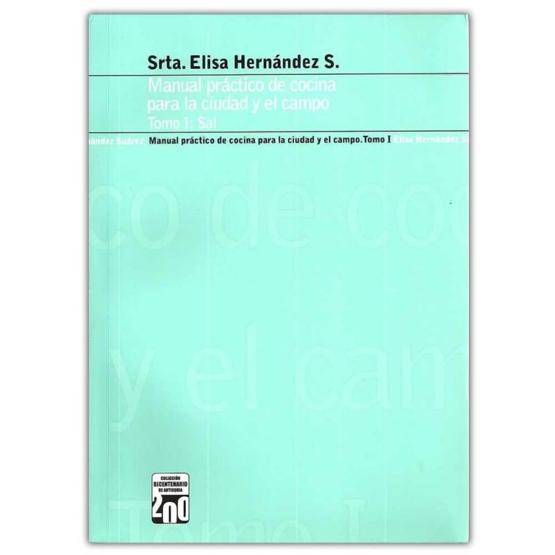 Comprar libro manual pr ctico de cocina para la ciudad y - El practico de cocina ...