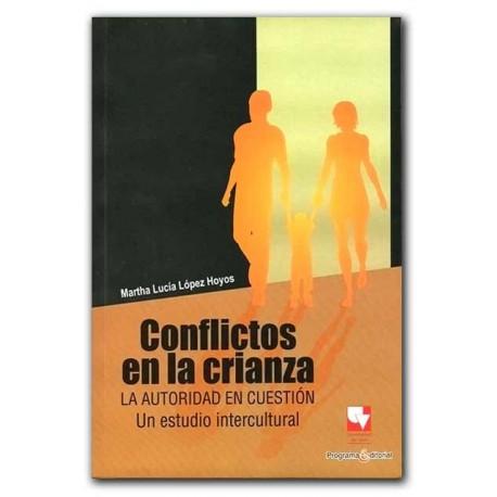 Caratula Conflictos en la crianza. La autoridad en cuestión. Un estudio intercultural