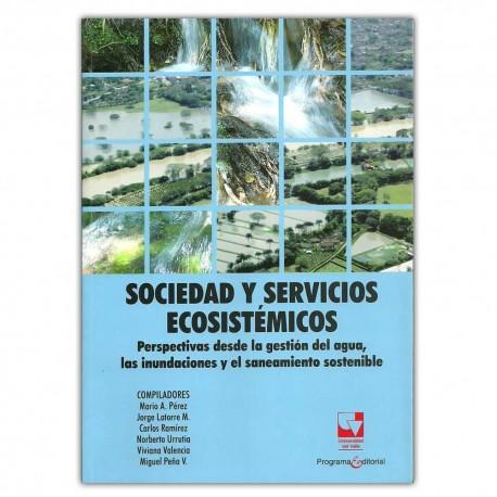 Sociedad y servicios ecosistémicos. Perspectivas desde la gestión del agua, las inundaciones y el saneamiento sostenible