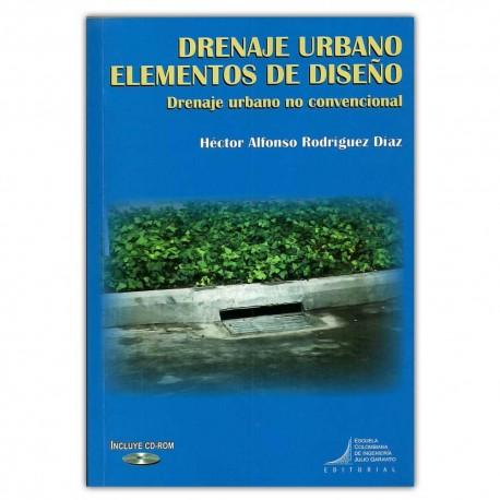 Drenaje urbano elementos de diseño. Drenaje urbano no convencional