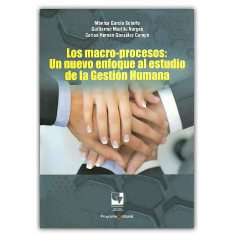 Caratula Los macro-procesos: un nuevo enfoque al estudio de la gestión humana