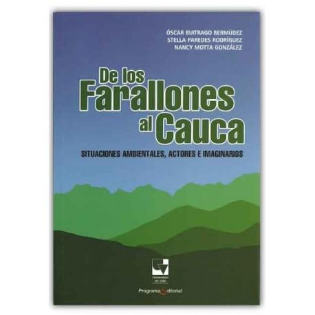 Caratula De los farallones al Cauca, situaciones ambientales, actores e imaginarios