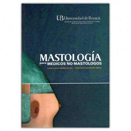 Mastología. Para médicos no mastólogos