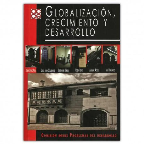 Globalización, crecimiento y desarrollo