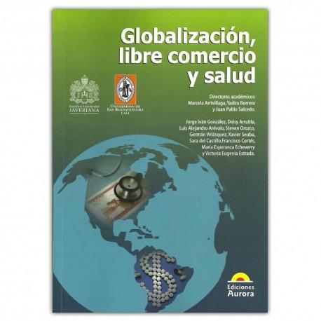 Globalización, libre comercio y salud