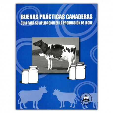 Buenas prácticas ganaderas guía para su aplicación en la producción de leche