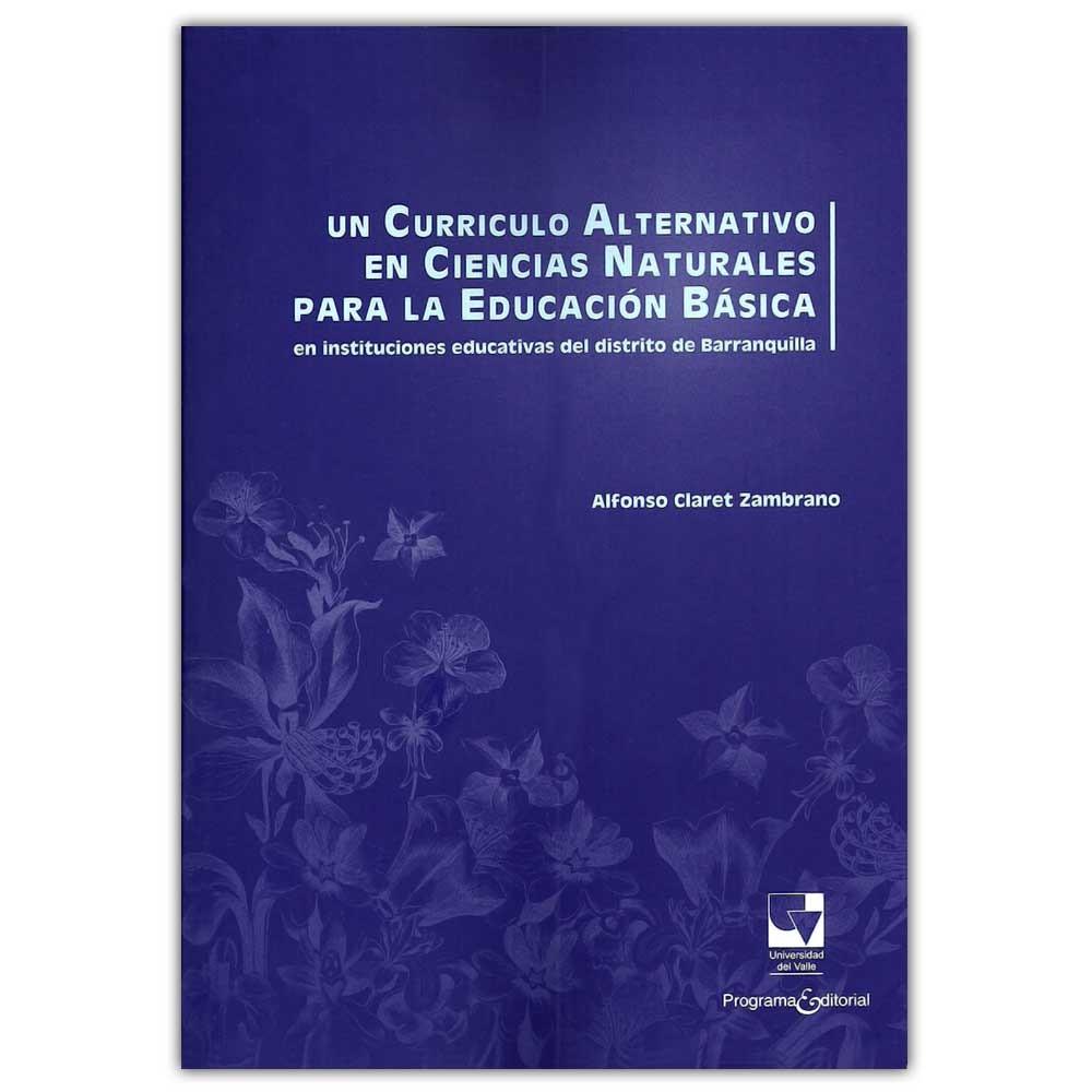 Comprar libro Un currículo alternativo en ciencias naturales para la ...