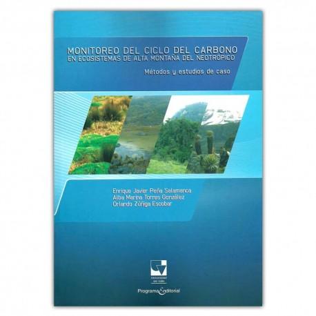 Monitoreo del ciclo del carbono en ecosistemas de alta montaña del neotrópico: métodos y estudios de caso