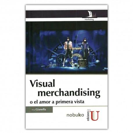 Visual merchandising o el amor a primera vista