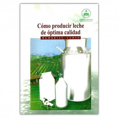 Como producir leche de óptima calidad