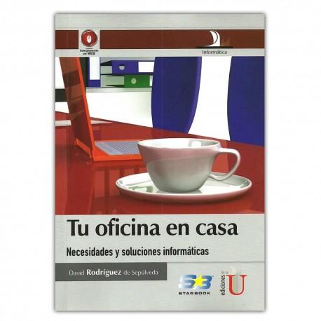 Comprar libro tu oficina en casa necesidades y soluciones - Tu oficina en casa ...