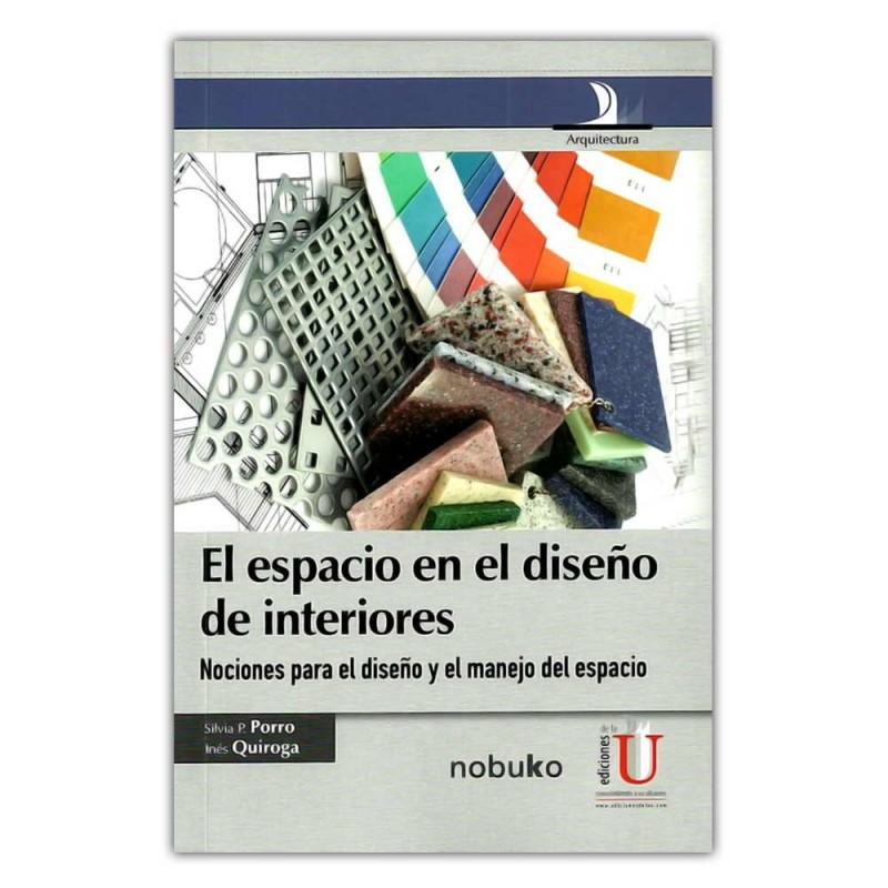Comprar libro el espacio en el dise o de interiores - Libros diseno interiores ...