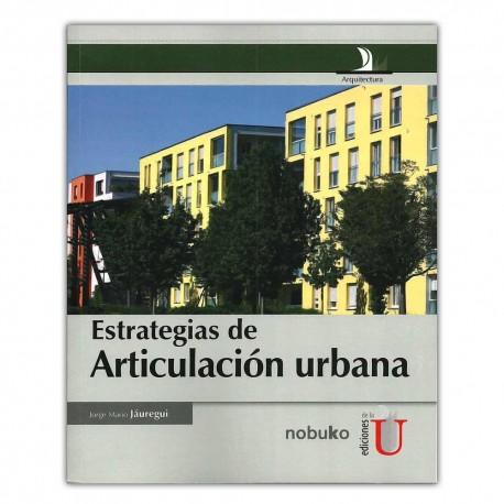 Estrategias de articulación urbana