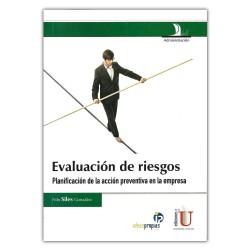 Evaluación de riesgos. Planificación de la acción preventiva en la empresa