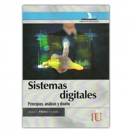 Sistemas digitales. Principios, análisis y diseño