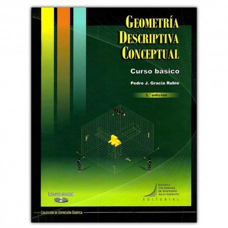 Geometría descriptiva conceptual. Curso básico (Incluye CD)